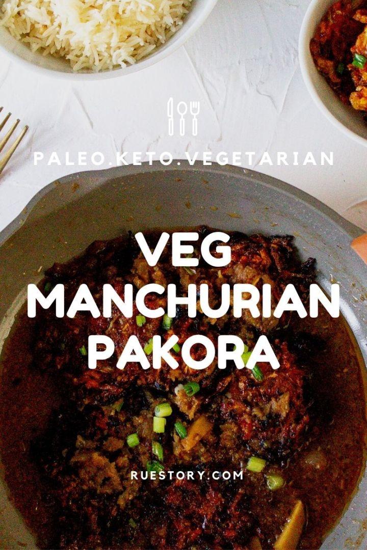 Veg Manchurian Pakora (Paleo, Keto, Whole30)