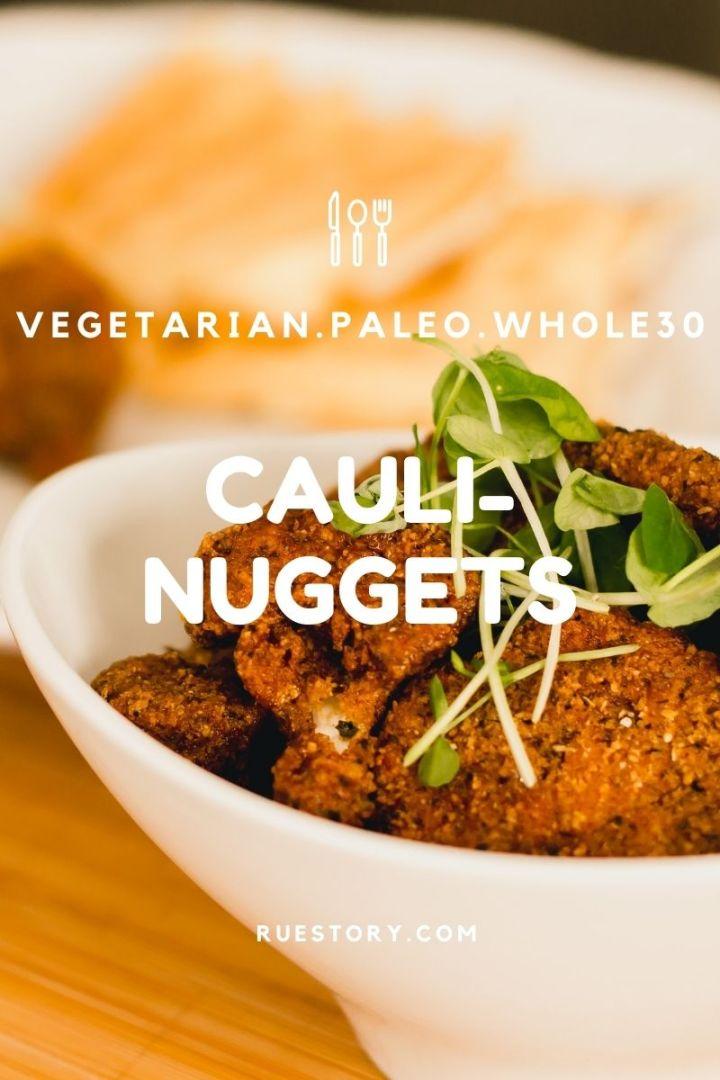 Cauli-Nuggets (Keto, Paleo, Whole30, Vegan)