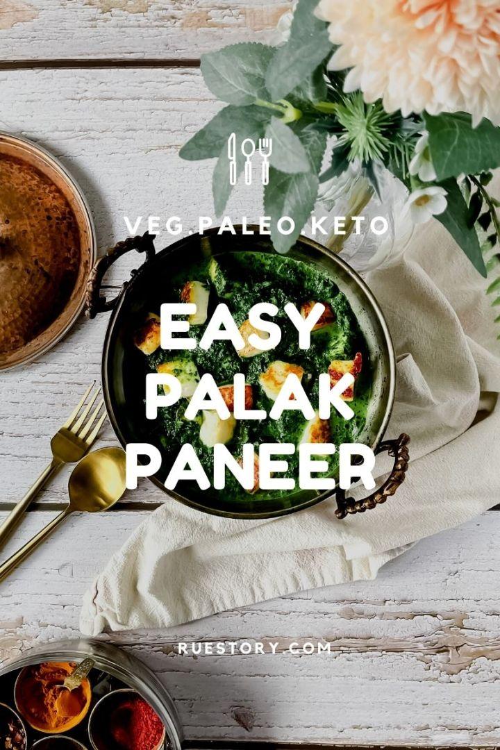 Quick Palak Paneer (Veg, GF, DF, Keto, Paleo)