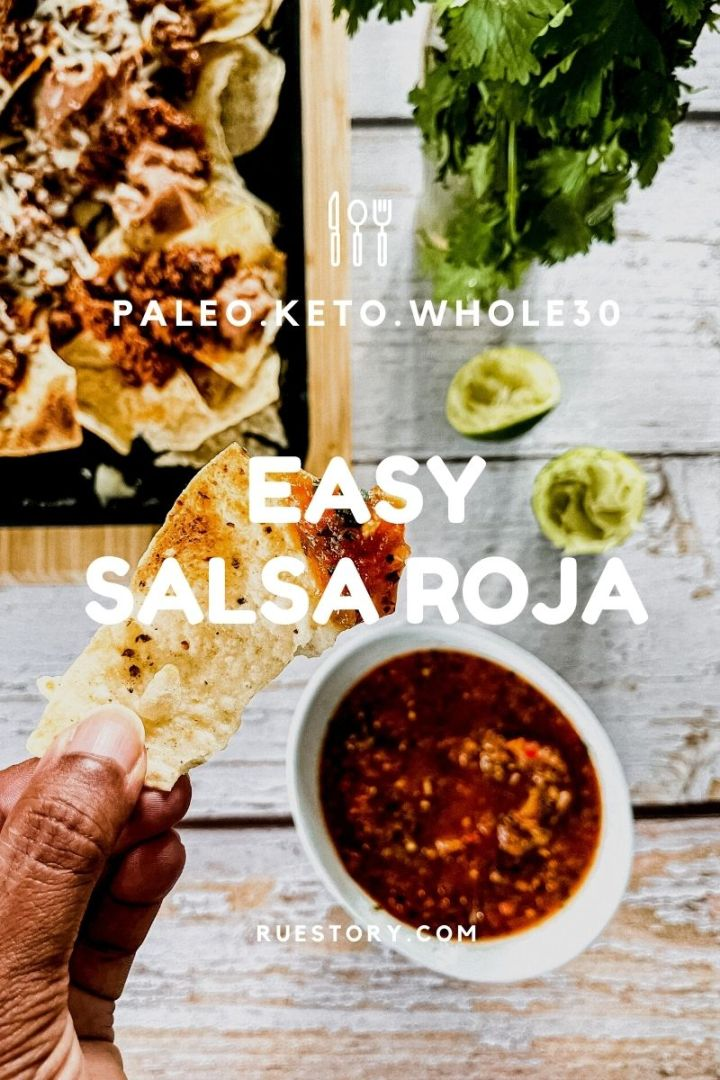 Easy (most addictive) Salsa Roja (Whole30, Paleo, Keto, Veg)