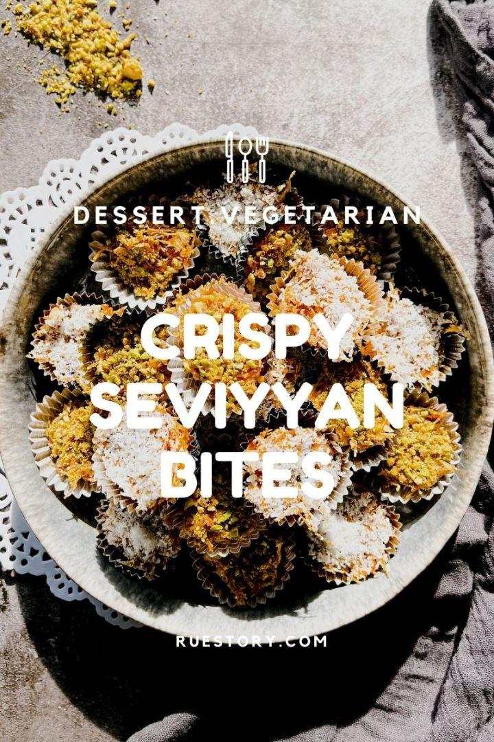 Crispy Seviyyan Bites (Veg)
