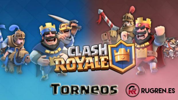 TORNEOS Clash Royale