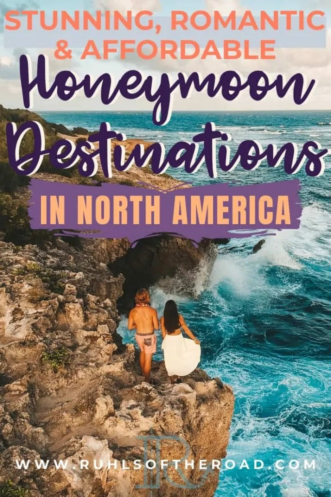 10 Affordable Honeymoon Destinations In North America