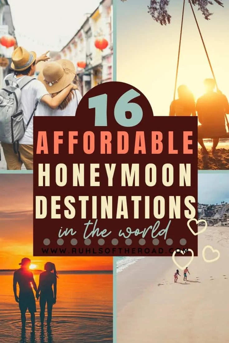 Take an affordable honeymoon of your dreams! Cheap honeymoon ideas, inexpensive honeymoon ideas, budget honeymoon ideas and affordable honeymoon ideas around the world. Travel as a couple to these beautiful bucket list destinations without breaking the bank. There are plenty of budget friendly honeymoon destinations in the world! Go on a romantic honeymoon to a stunning honeymoon location and enjoy your dream honeymoon as newlyweds. #honeymoon #affordable #cheap #inexpensive #budget