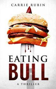 """""""Eating Bull"""" by Carrie Rubin"""