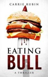 """Eating Bull"" by Carrie Rubin"