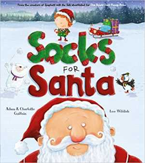 Socks for Santa (George's Amazing Adventures) by Adam Guillain