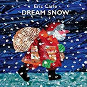 5 Dream Snow by Eric Carle