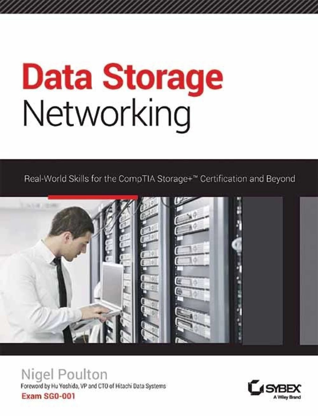 DATA STORAGE NETWORKING : REAL-WORLD SKILLS FOR THE ...