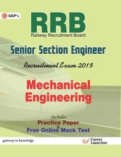 Guide to RRB Mechanical Engineering(Senior Section Engineer) 4th Edition