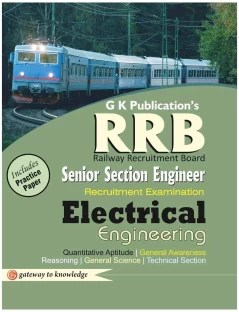 RRB Senior Section Engineer Recruitment Examination - Electrical Engineering : Includes Practice Paper 3rd Edition