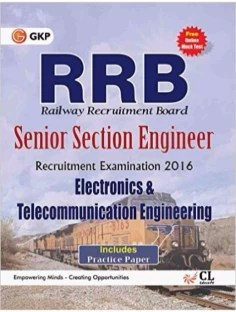 Guide to RRB Electronics and Telecommunication Engg. (SENIOR SECTION ENGINEER) 2016 Paperback – 2016