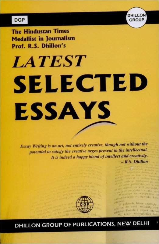 DGP LATEST SELECTED ESSAYS(English, Paperback, Prof. Rajinder S. Dhillon)