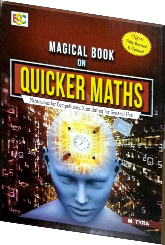 Magical Book On Quicker Maths Miraculous For Competition Stimulating For General Use New Edition 2018(Paperback, M. TYRA)