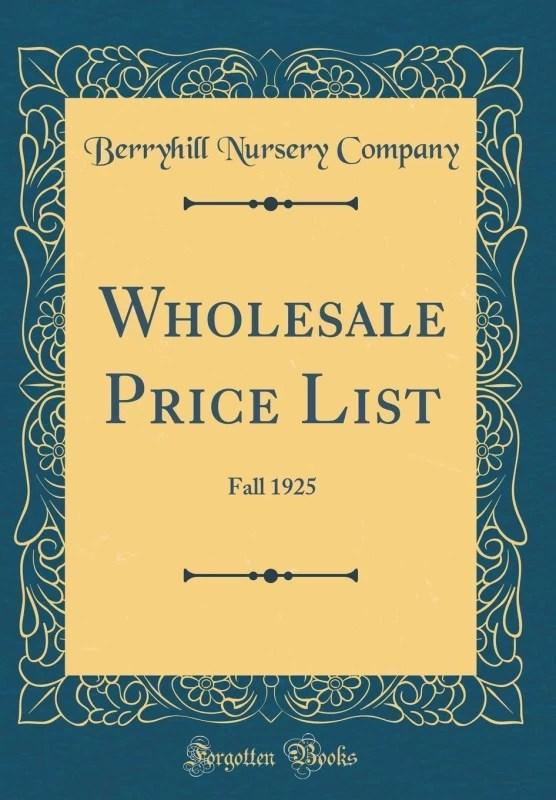 Wholesale Price List(English, Hardcover, Company Berryhill Nursery)