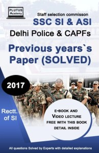 SSC SI & ASI Delhi Police & CAPFs previous years Solved paper