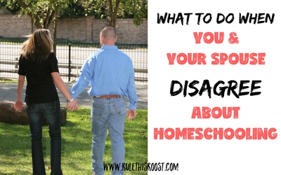 what to do when you and your spouse disagree about homeschooling