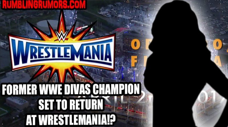 Former WWE Divas Champion Set To Make Return at Wrestlemania 33?