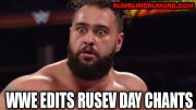"WWE Edits Rusev Day Chants, ""Rusev Day"" Will Never Have His Day?"