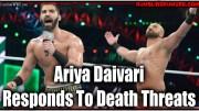 Ariya Daivari Responds To Death Threats Regarding Greatest Royal Rumble Angle.