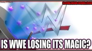 Is WWE Losing It's Magic?