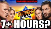 Summerslam To Be Almost 7 Hours With Pre-Show?!