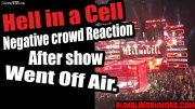 WATCH: WWE Fans Negative Crowd Reaction After Hell In A Cell Went Off Air.