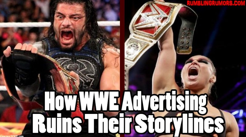 How WWE Advertising Ruins Their Storylines