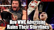 How WWE Advertising Ruins Their Storylines.