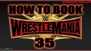 How I Would Book WrestleMania 35.