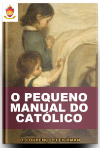 Livro Católico Online #08: O Pequeno Manual do Católico