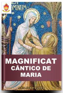 O Magnificat: Cântico de Maria, de São João Eudes