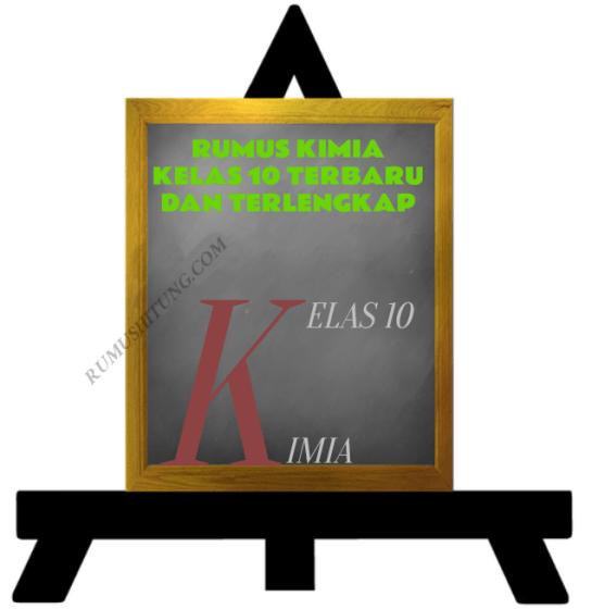Rumus Lengkap Kimia Kelas 10 Ter Hots!!!