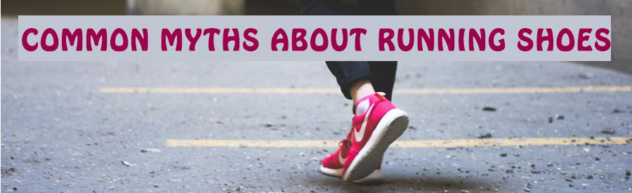common-myths-running-shoes
