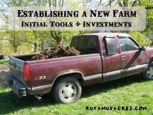 establishing a new farm: tools & investments