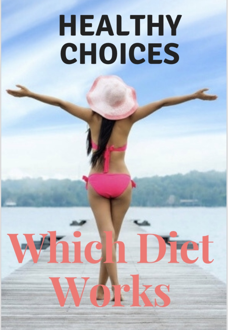 Which diet works - healthy choices