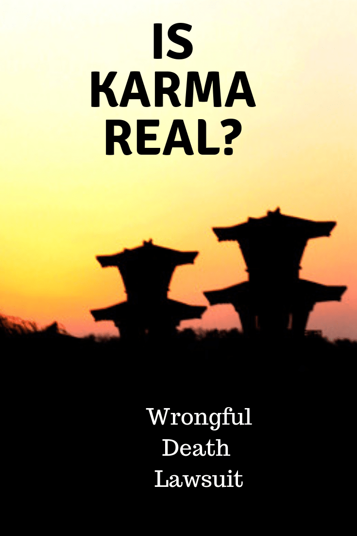 is karma real wrongful death suit
