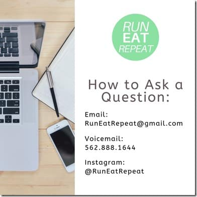 Run Eat Repeat Podcast questions email voicemail