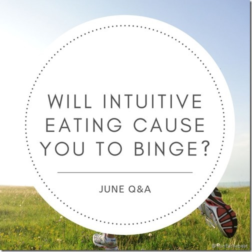 Will intuitive eating make you binge