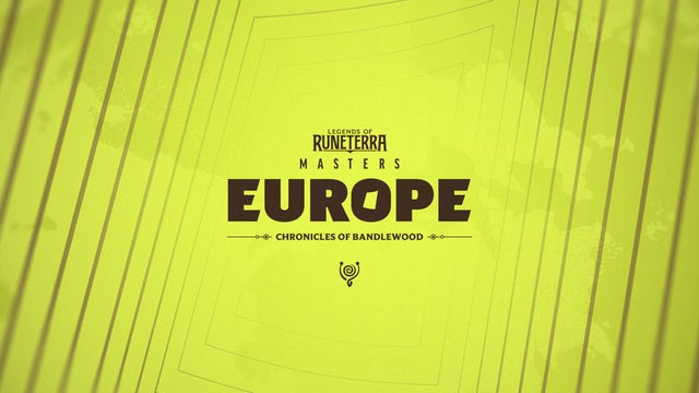 LoR Masters Europe - Chronicles of Bandlewood
