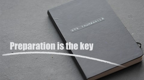 Preaparation is the key small