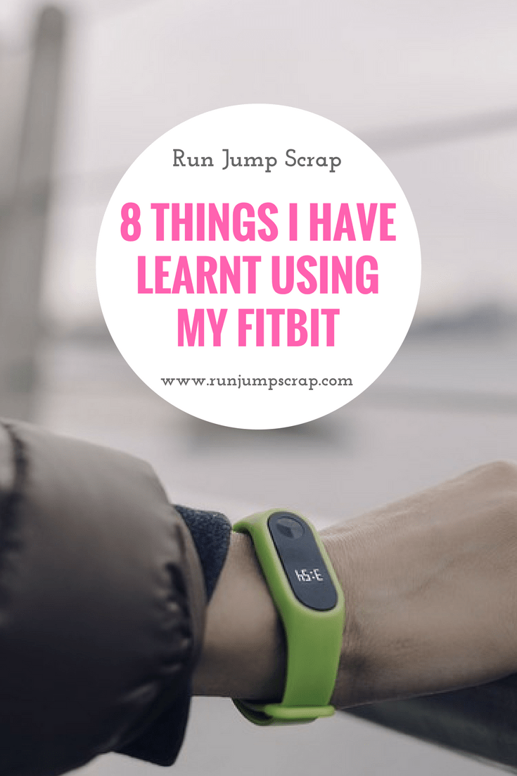 learnt using my Fitbit