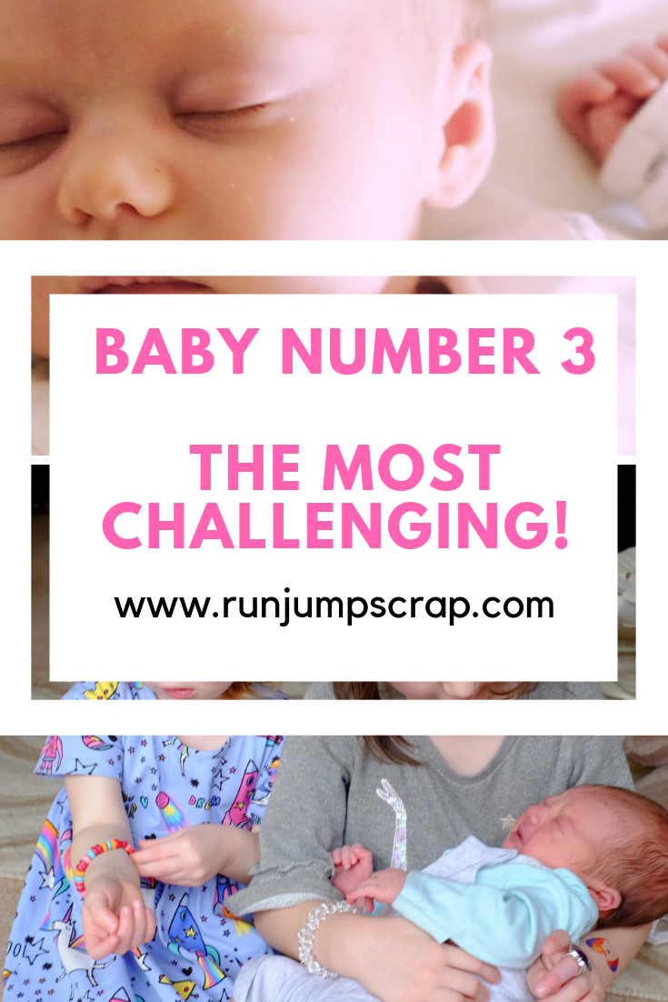baby number 3 - the most challenging