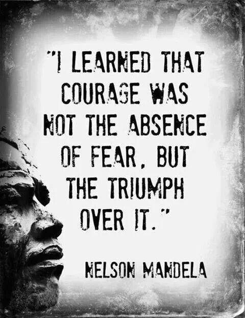 I will triumph over my fear.