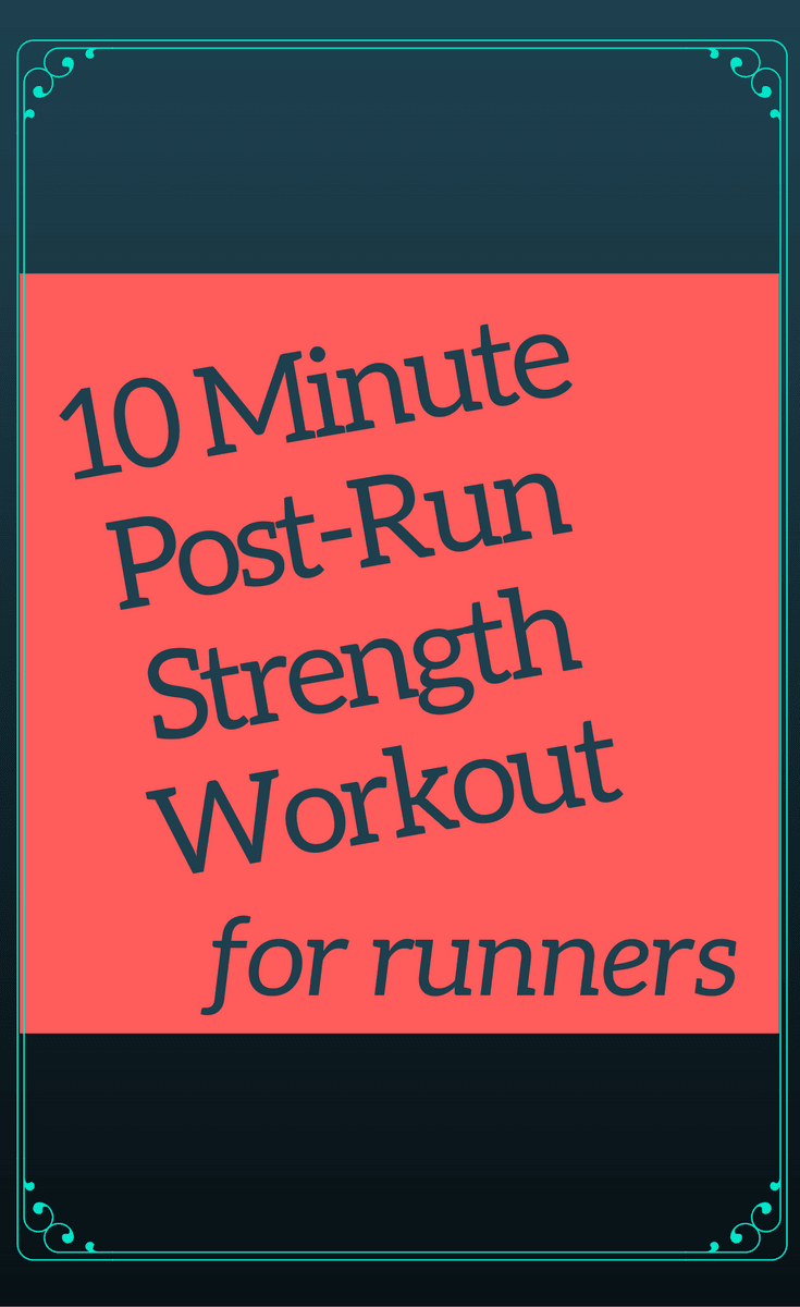 Post-Run Strength Moves
