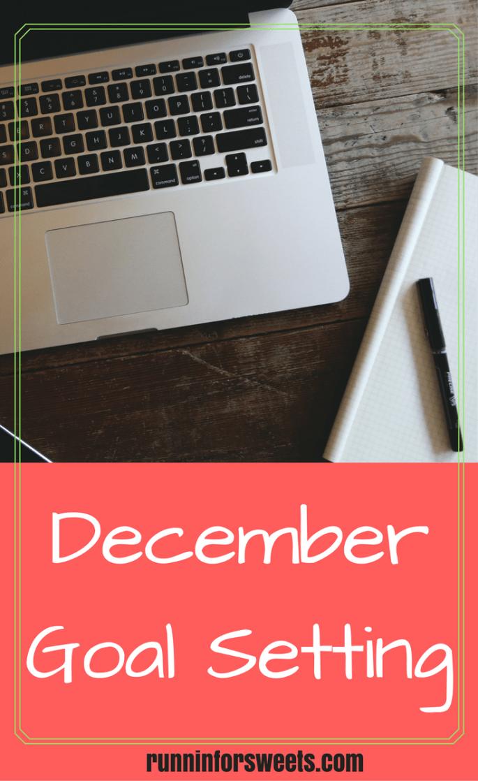 December Goals   Goal Setting