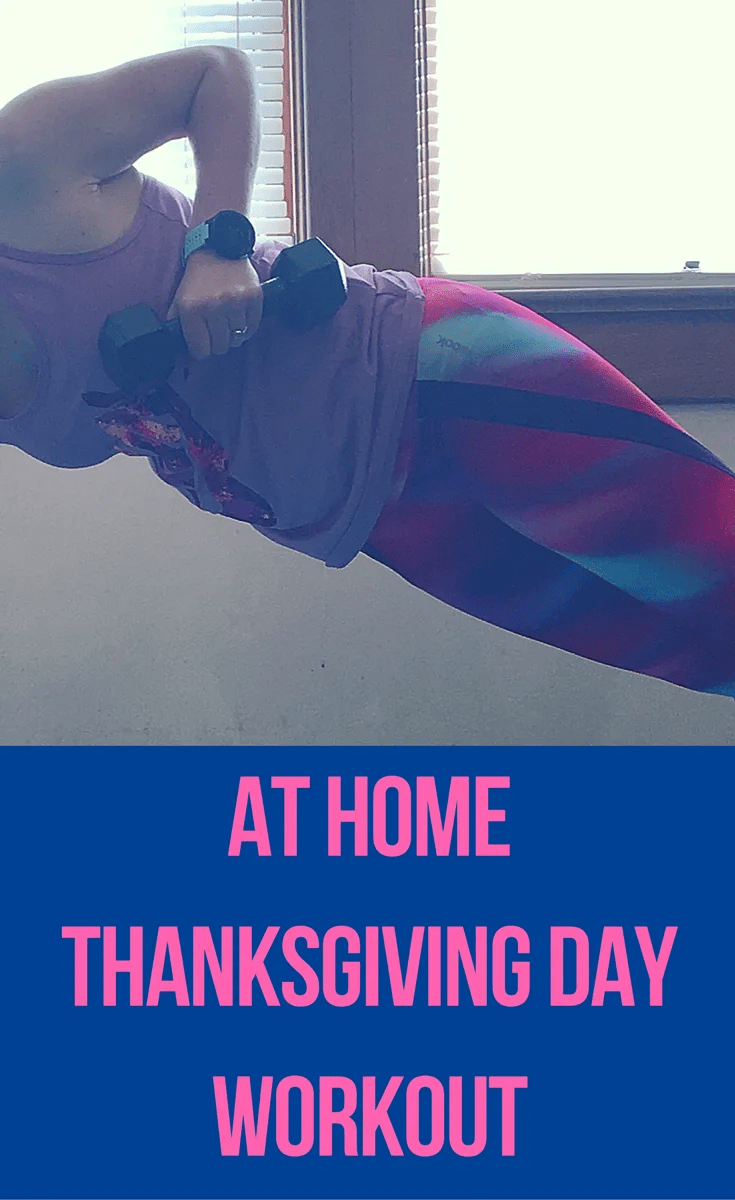 At Home Thanksgiving Workout