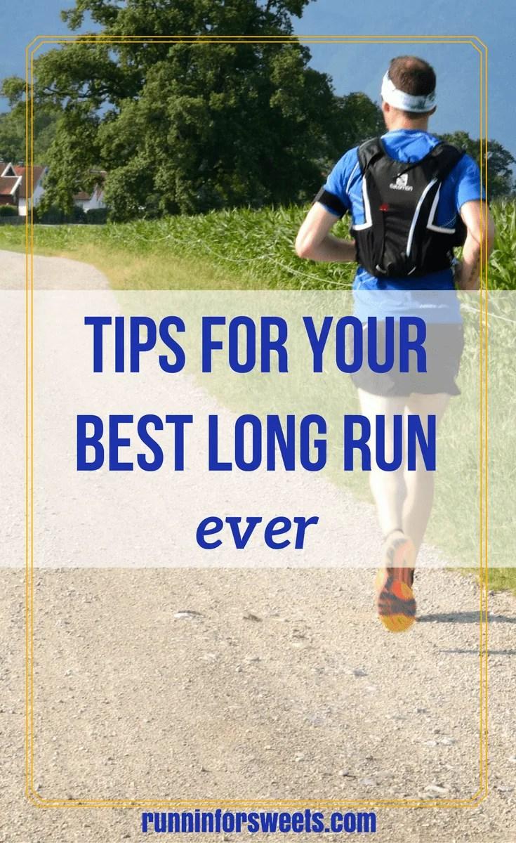 Tips for Best Long Run
