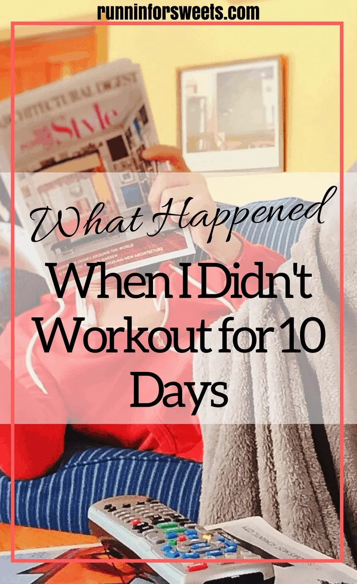 Didn't Workout for 10 Days Missed Workouts