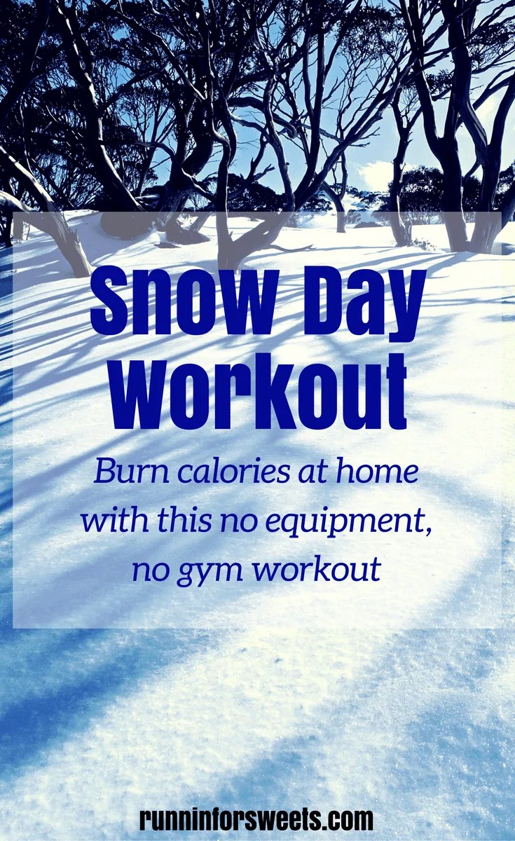 Snow Day Workout At Home